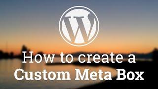 Part 12 - WordPress Theme Development - How to Create a Custom Meta Box