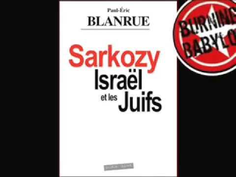 Sarkozy - Israel Et Les Juifs - Le Livre Interdit Part 2 - 2019