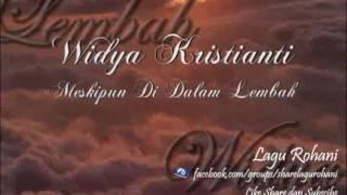 Video Meskipun Di Dalam Lembah - Widya Kristianti (Instrument) download MP3, 3GP, MP4, WEBM, AVI, FLV Juni 2018