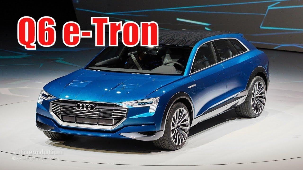 2020 Audi Q6 Rumors, E-Tron, Release Date >> 2020 Audi Q6 E Tron Redesign Release Date Price The