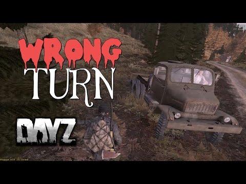 Wrong Turn - DayZ Standalone