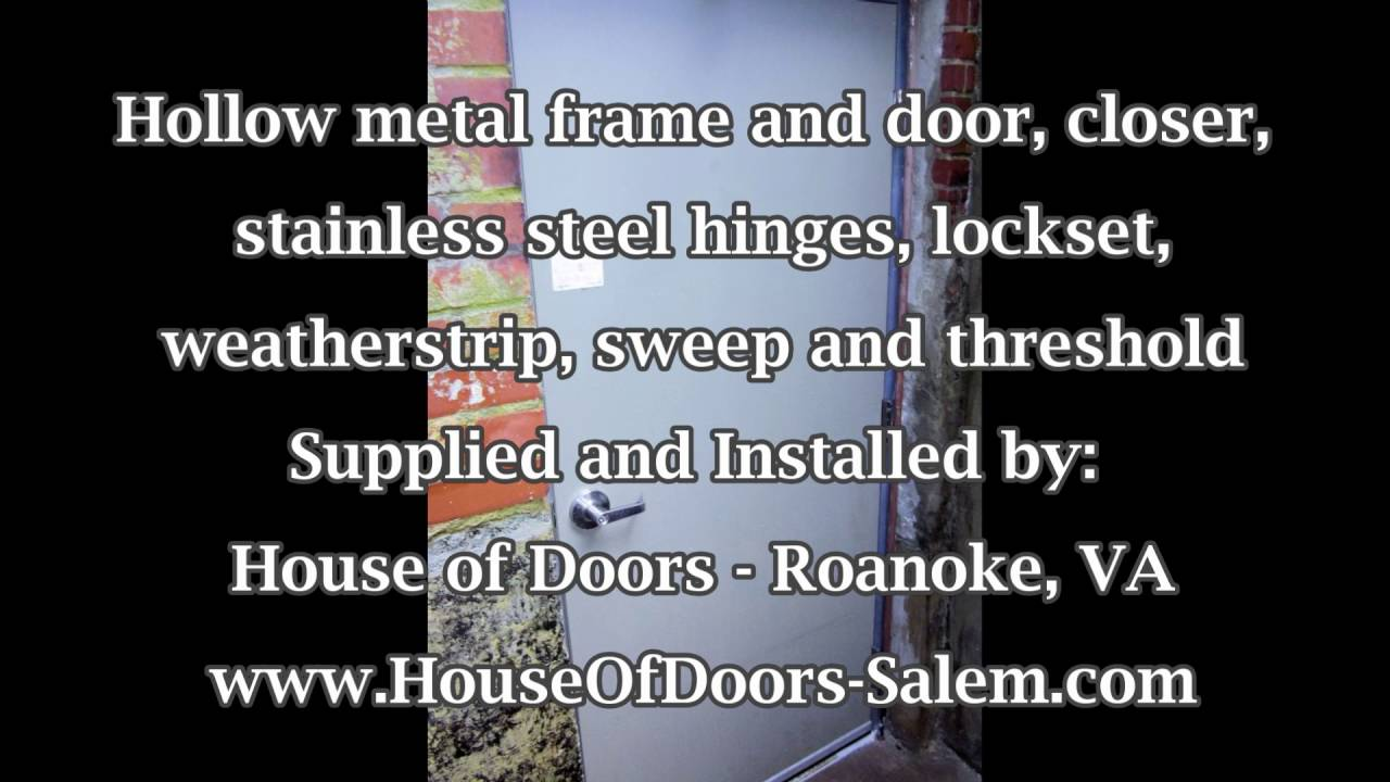 A Picture Is Worth A 1000 Words Hollow Metal Frame And Door At