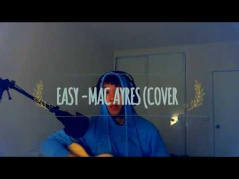 Easy - Mac Ayres (Acoustic Cover)