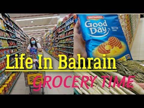 Life in Bahrain   Our monthly grocery Shopping