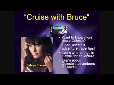 Celeste Thorson talks Hawaii - Cruise with Bruce G...