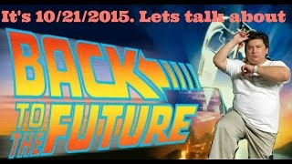 [Back to the Future] Tribute 10/21/2015