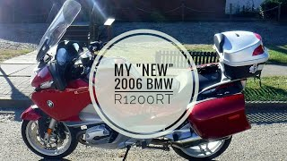 My New 2006 BMW 1200RT!