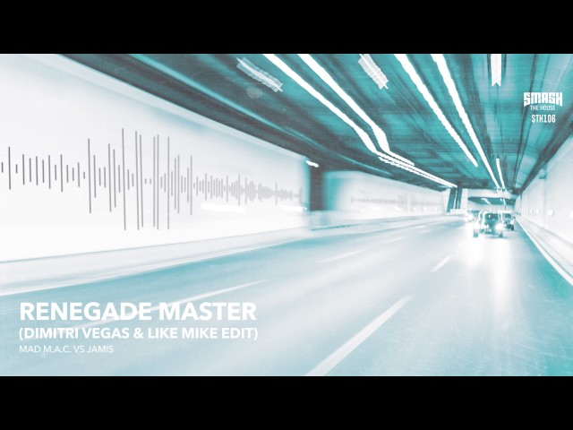 MAD M.A.C vs Jamis - Renegade Master (Dimitri Vegas & Like Mike Edit)