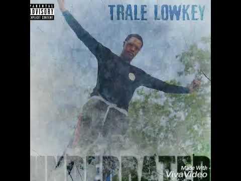Weupnexxt Fresh × Trale Lowkey
