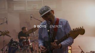 B Boys - Energy   Audiotree Far Out