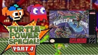 TMNT IV: Turtles in Time (SNES) - Turtle Power Special! (feat. Brandon) - Episode 4