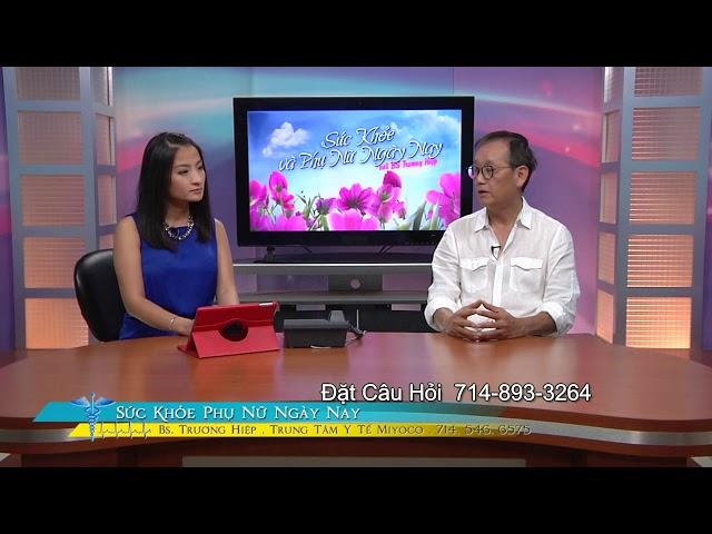 Sức Khỏe Phụ Nữ với BS Trương Hiệp Phần 1 Chăm Sóc Trẻ Sinh Sớm