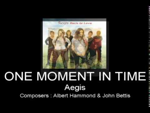 One Moment In Time By Aegis (With Lyrics)