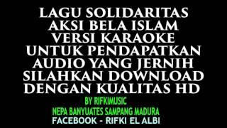 lagu aksi bela islam karaoke rifkimusic