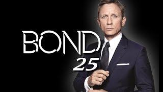 Bond 25 Update:  June 2018