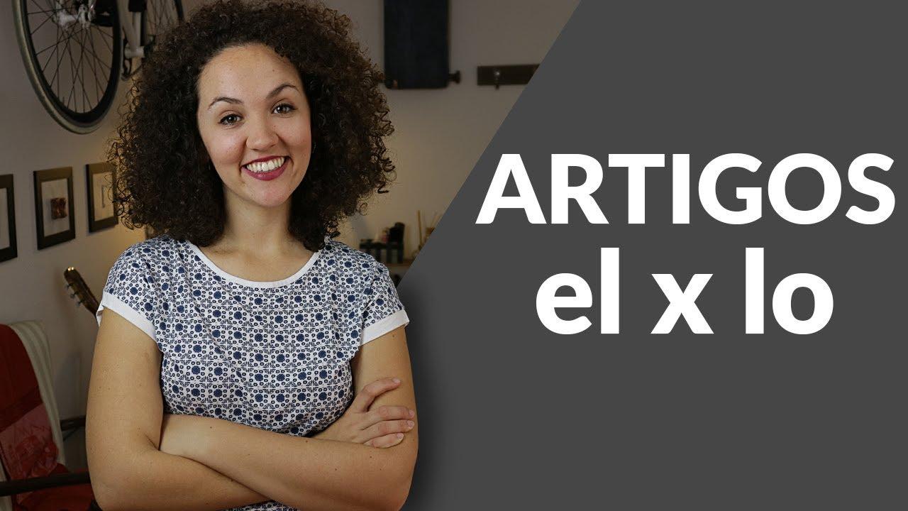 Diferença entre El x Lo - Aprenda como usar os artigos no Espanhol!