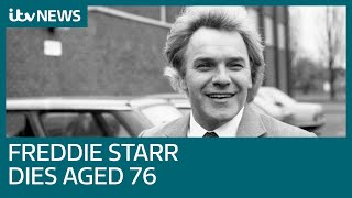 Controversial comedian Freddie Starr dies, aged 76 | ITV News