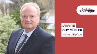 L'Entretien Politique avec Guy Müller, Maire d'Épône