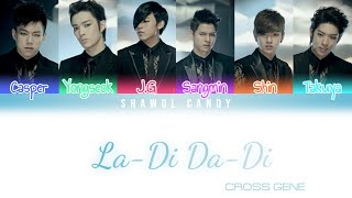 Cross Gene (크로스진) - La-Di Da-Di (라-디 다-디) Lyrics (Color Code…