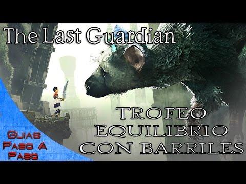 The Last Guardian | Trofeo: Equilibrio con barriles