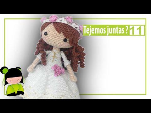 Como tejer muñeca de comunión paso a paso ❤ 11 ❤ ESCUELA GRATIS AMIGURUMIS