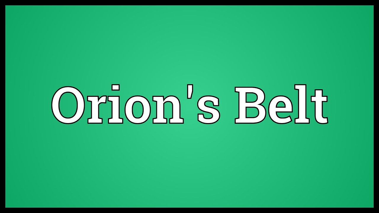 Orion's Belt Meaning - YouTube