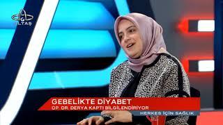 HERKES İÇİN SAĞLIK - OP. DR. DERYA KAPTI - 09.10.2017