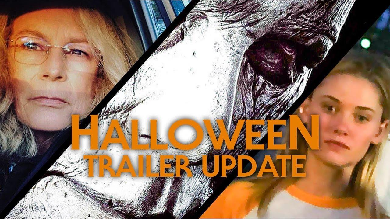 Halloween (2018) Trailer Update | When Will We See It?
