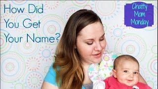 Picking Baby Names | Chatty Mom Monday