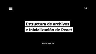 video Estructura de archivos y directorio en React