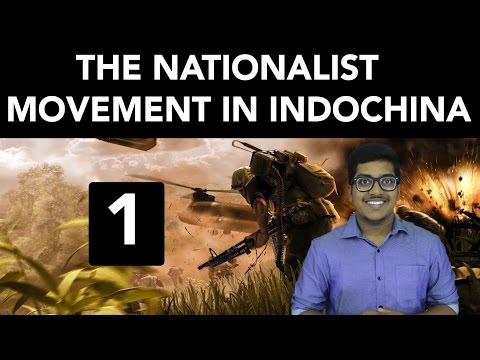 History: The Nationalist Movement in Indo-China (Part 1)