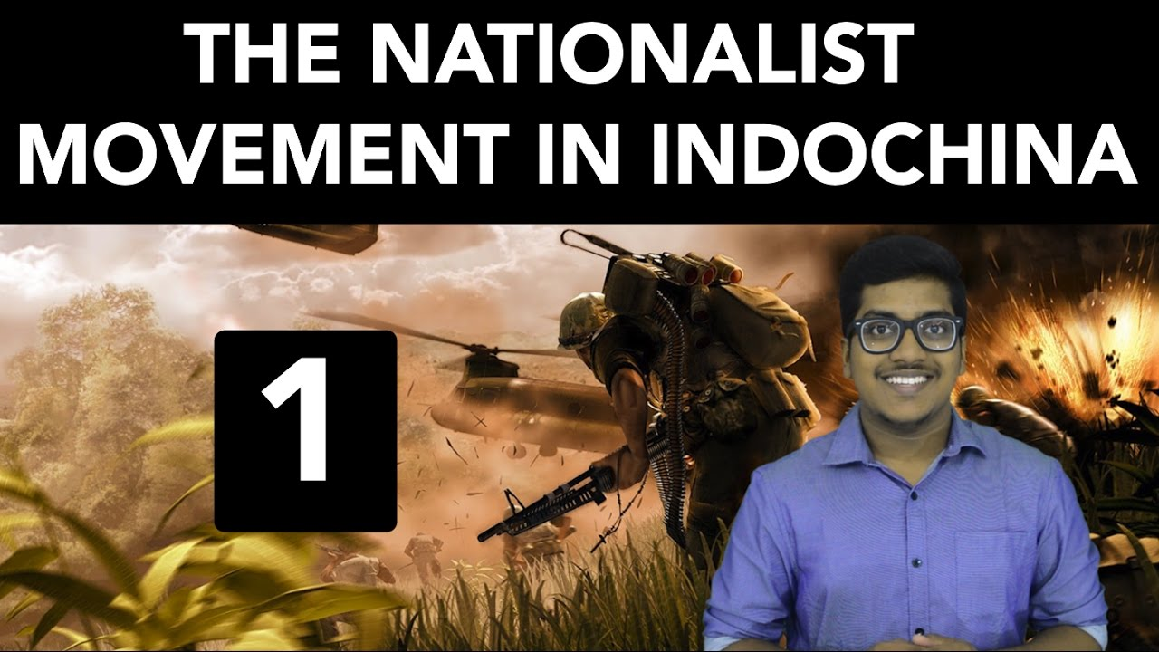 nationalist movement in china Chapter 2 the nationalist movement in indo-china indo-china indo-china comprises the modern countries of vietnam, laos and cambodia under the chinese rule.