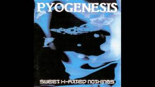 Watch Pyogenesis These Roads video