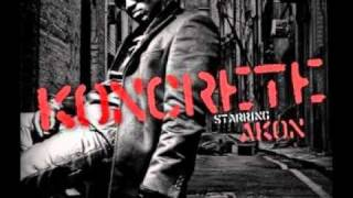 Akon - So High - KONCRETE (DOWNLOAD) (New 2011) [With Lyrics!]