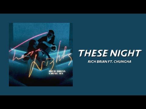 These Night - Rich Brian Ft. Chung Ha (Lyrics Video)