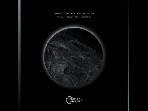 Frankye Lova, Luigi Gori - Relief (Original Mix)