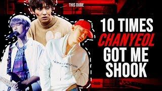 10 TIMES CHANYEOL GOT ME SHOOK