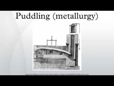 Puddling (metallurgy)