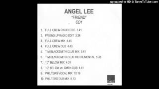 Angel Lee - Friend (Tim Blacksmith Club Mix) (2000)