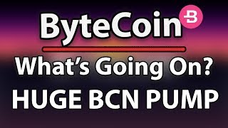 BYTECOIN (BCN) PUMPED 1500%?! WHAT'S GOING ON?!