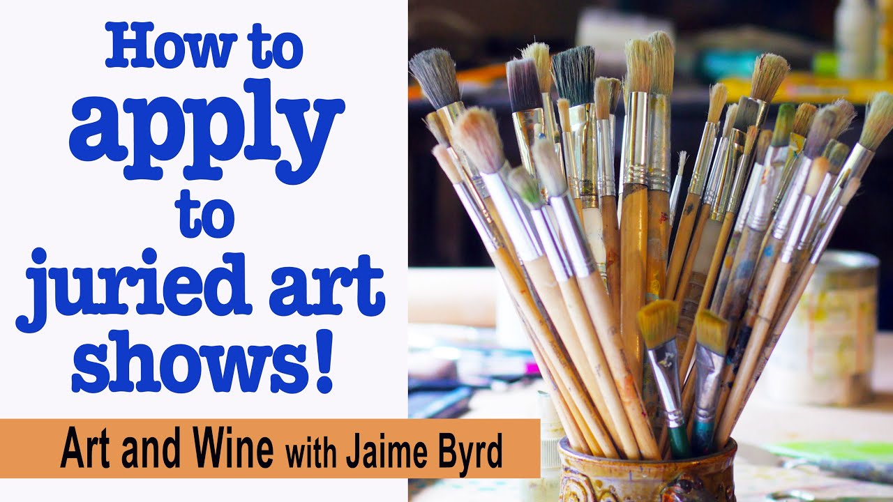 How To Apply To Juried Art Shows Youtube