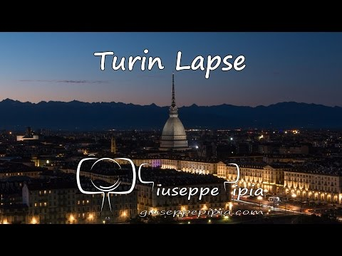 Turin Lapse: Primo Timelapse di Torino in 4K