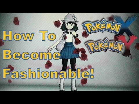 Pokemon X And Y 3ds Xl How To Become Fashionable Lumiose City