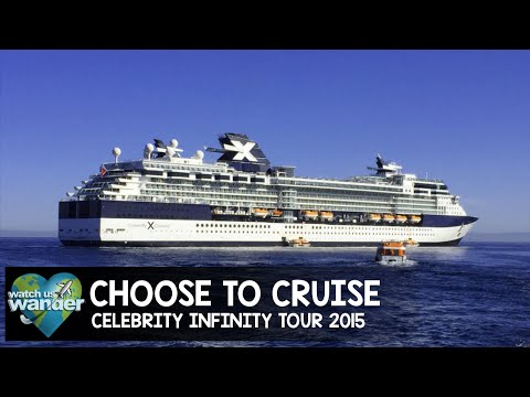 Choose to Cruise - Celebrity Infinity Tour