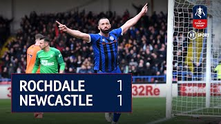 Rochdale v Newcastle (1-1) FA Cup Highlights