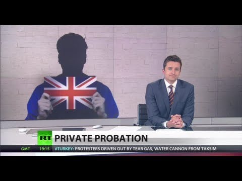 Rehab Revolt: UK privatizing probation poses huge risk to public safety