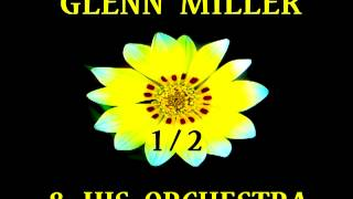 Glenn Miller - Yes My Darling Daughter