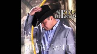 La Interesante (Single) By Neyo Fuentes Promo 2016.