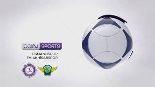 Osmanlıspor FK 3 - 2 TM Akhisarspor