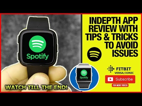 Fitbit Versa + Ionic - Spotify app review (SPOTIFY ON FITBIT VERSA)